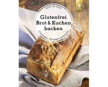 Buchvorstellung und Gewinnspiel: Glutenfrei Brot & Kuchen Backen