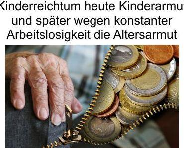 Kinderarmut und Altersarmut in Deutschland, doch die Politik fördert mit Massenmigration die Armut immer weiter