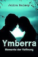 Rezension: Ymberra. Momente der Hoffnung - Jeidra Rainey