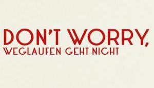 Filmkritik: Don't Worry, weglaufen geht nicht