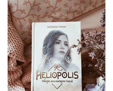Heliopolis - Magie aus ewigem Sand von Stefanie Hasse