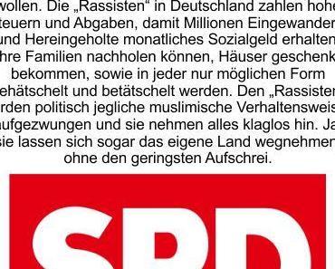 Die SPD sieht in Deutschland nur Rassismus, aber alle Flüchtlinge, Asylanten, Migranten, Schatzsucher und Goldstücke wollen nach Deutschland