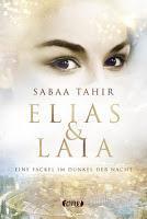 Rezension: Elias & Laia. Eine Fackel im Dunkel der Nacht - Sabaa Tahir