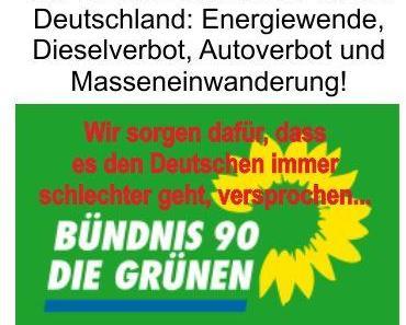 GRÜNE Politik ist der pure Wahnsinn und immer mehr Menschen zieht es zu dieser Partei, es ist eine schleichende Gefahr für Deutschland