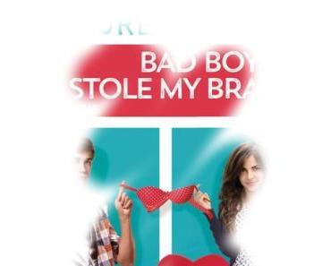 [Rezension] Bad Boy stole my Bra
