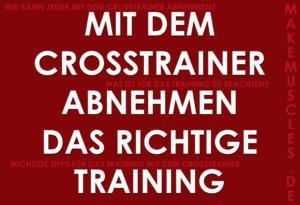 Crosstrainer abnehmen: richtige Training sehr wichtig