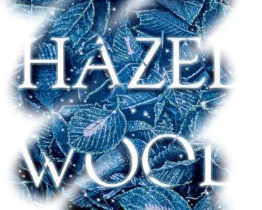 [Rezension] Hazel Wood
