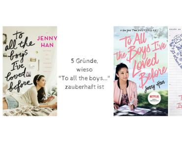 "Review | 5 Gründe, wieso die Buchverfilmung ""To all the Boys I've loved before"" so zauberhaft ist!"