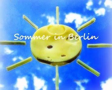wwl, oder was war los in den Berliner Sommerferien