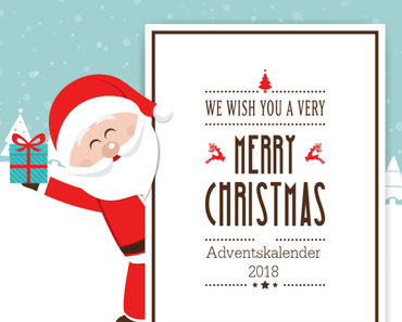 Adventskalender 2018... ho ho ho and merry christmas everyone                🎅🎄