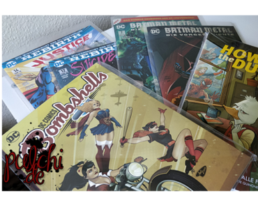 #0829 [Session-Life] Comic Loots von 04.2018 – 08.2018