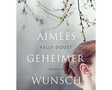 Kelly Doust: Aimées geheimer Wunsch