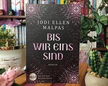 |Rezension| Jodi Ellen Malpas - Bis wir eins sind