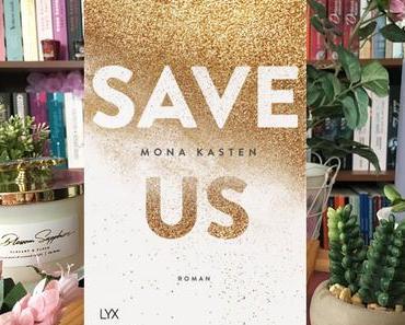 |Rezension| Mona Kasten - Maxton Hall 3 - Save us