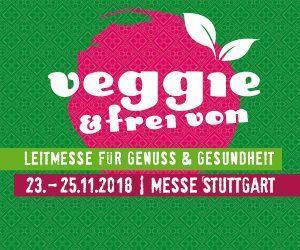 """""""veggie & frei von"""" Messe in Stuttgart vom 23.- 25.11.2018 – Gewinnspiel mit Tagestickets"""
