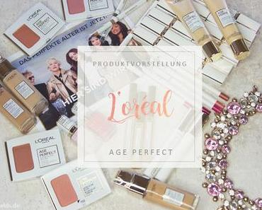 L'Oreal - Age Perfect Make-up Serie - Review & Swatches