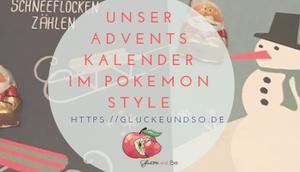 Unser Adventskalender Pokemon Style
