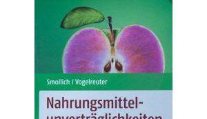 Fachbuch Nahrungsmittelunverträglichkeiten Lactose Fructose Histamin Gluten
