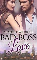 "[Rezension] ""Bad Boss Love"", Annabelle Wildbuch"