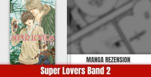 Review zu Super Lovers Band 2