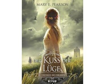 [Rezension] Die Chroniken der Verbliebenen: Der Kuss der Lüge - Mary E. Pearson