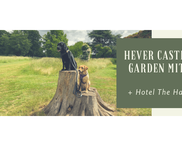 Hever Castle and Garden mit Hund + Hotel The Harrow Inn