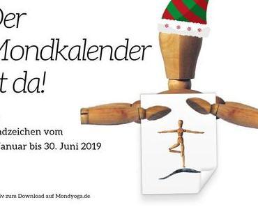 Der Mondkalender für das 1. Halbjahr 2019 zum Ausdrucken ist da!