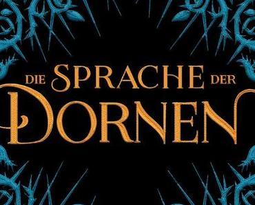 {Rezension} Die Sprache der Dornen von Leigh Bardugo