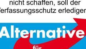 wird Prüffall Verfassungsschutz, Altparteien wollen ihre einzige Opposition loswerden