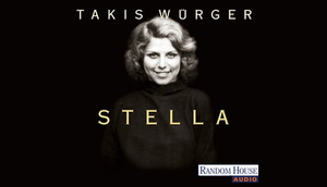 "Takis Würgers ""Stella"" ""Der Club"""