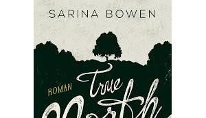 [Rezension] True North, Schon immer Sarina Bowen