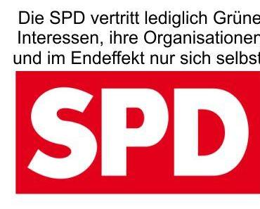 Eine mit Gewerkschaften verfilzte SPD, die nur noch Grüne Interessen verfolgt