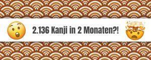 Kanji lernen – So geht's schnell und einfach!