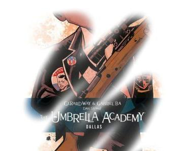 [Rezension] The Umbrella Academy – Dallas