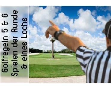 Golfregel 5 und 6 – shorty