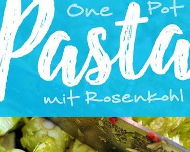 One Pot Rosenkohl Pasta