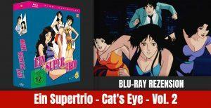 Review: Ein Supertrio – Cat's Eye – Gesamtausgabe Box 2 | Blu-ray