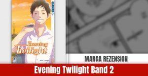 Review zu Evening Twilight Band 02