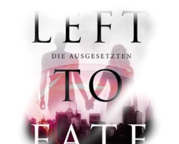 [Rezension] Left to Fate