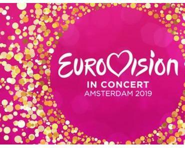 NEWS: Eurovision in Concert 2019 in Amsterdam am kommenden Samstag