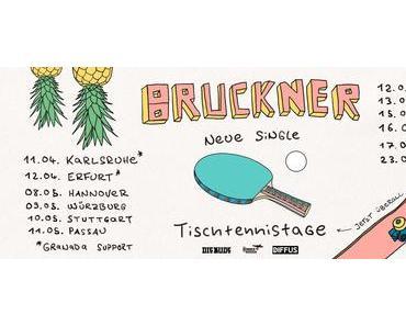 Videopremiere: Bruckner – Tischtennistage (Sprungturm Session) // + Tourdaten