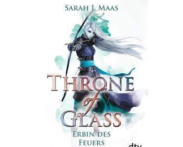Throne of Glass, Bd. 3: Erbin des Feuers - Sarah J. Maas
