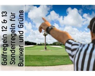 Golfregeln 12 und 13