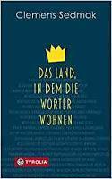 Rezension: Das Land, in dem die Wörter wohnen - Clemens Sedmak