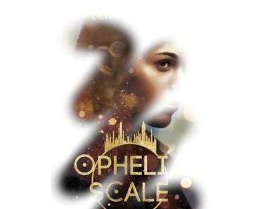 [Rezension] Ophelia Scale – Die Welt wird brennen