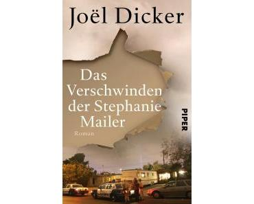 """""""Das Verschwinden der Stephanie Mailer"""" von Joël Dicker"""