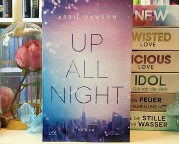 |Rezension| April Dawson - Up All Night