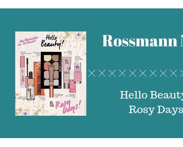 Rossmann News: Hello Beauty – Rosy Days!