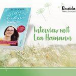 """Interview mit Lea Hamann zur Online-Buchtour von """"Lebe, Liebe, Leuchte"""""""