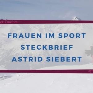 Steckbrief Astrid Siebert #frauenimsport